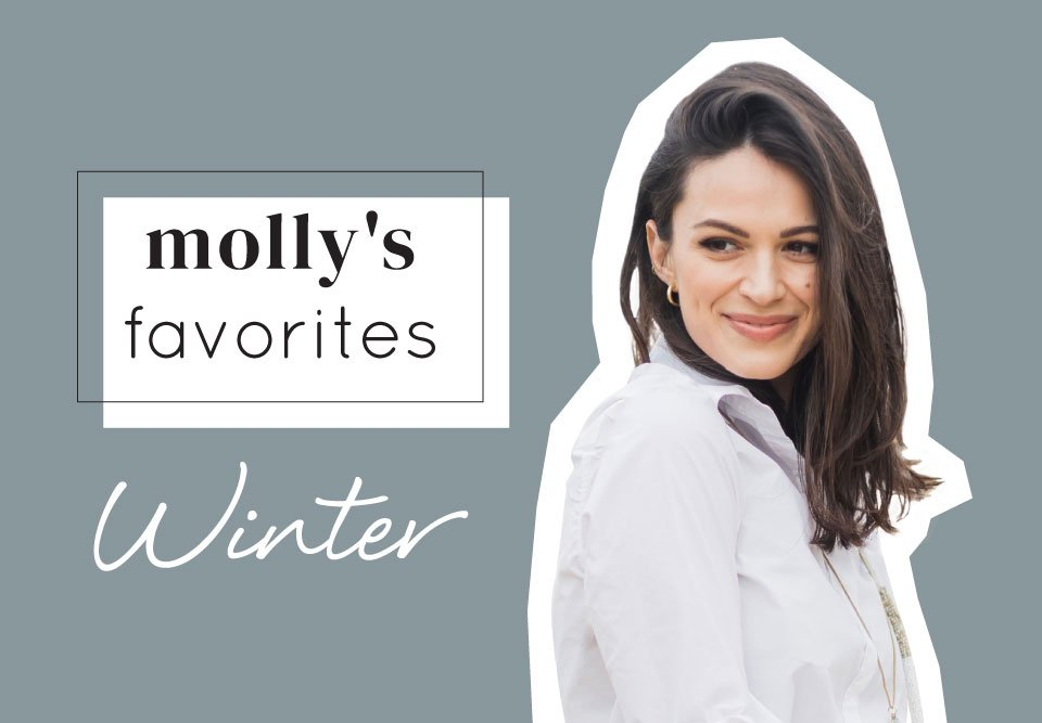 Molly's Favorites of the Season